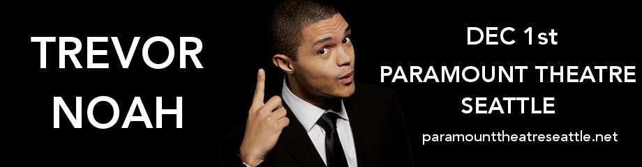 Trevor Noah at Paramount Theatre Seattle