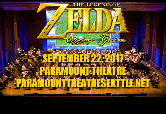 The Legend Of Zelda: Symphony Of The Goddesses at Paramount Theatre Seattle