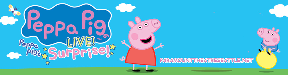 Peppa Pig Live! at Paramount Theatre Seattle