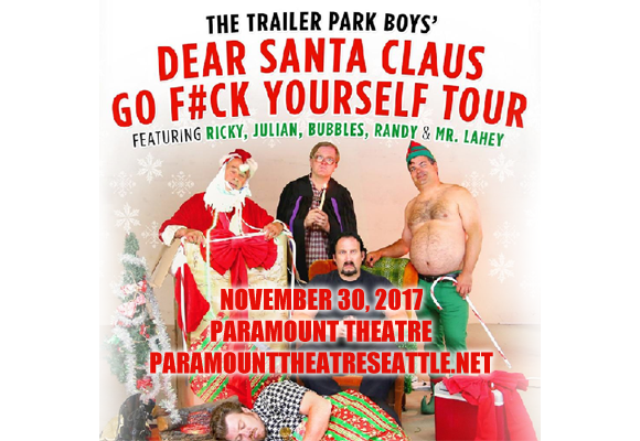 Trailer Park Boys at Paramount Theatre Seattle