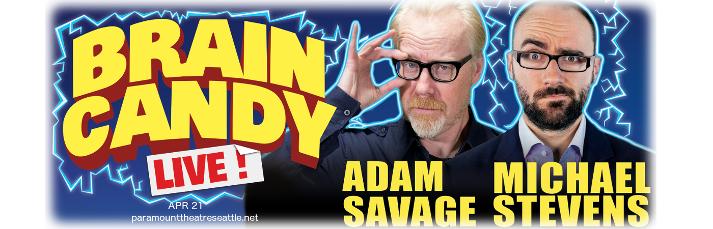The Brain Candy Live Tour: Adam Savage & Michael Stevens at Paramount Theatre Seattle