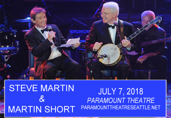 Steve Martin & Martin Short at Paramount Theatre Seattle