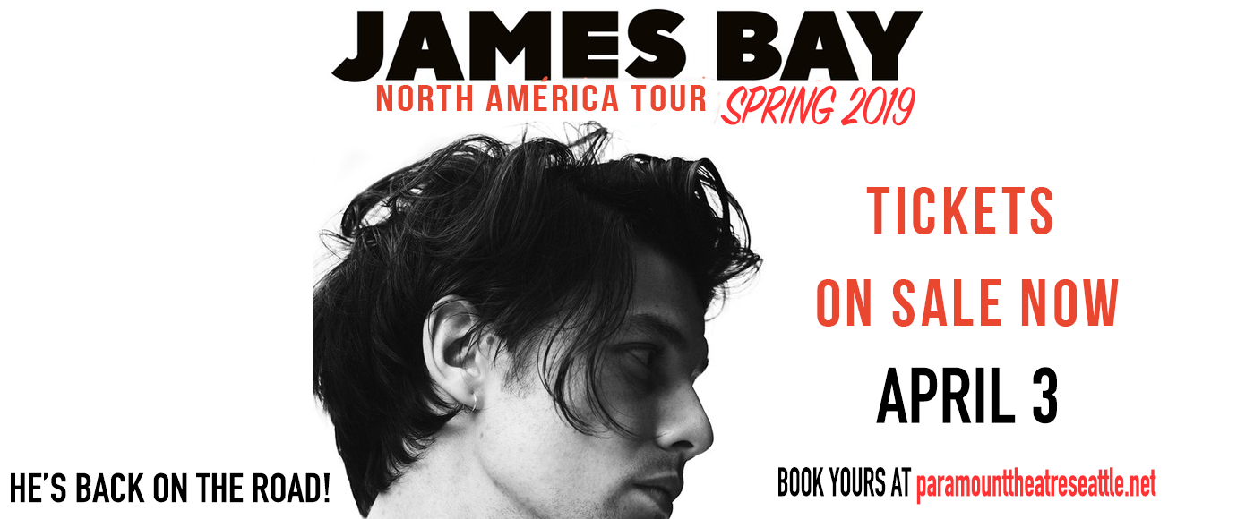 James Bay at Paramount Theatre Seattle