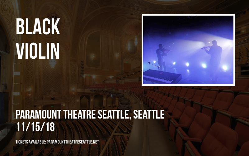 Black Violin at Paramount Theatre Seattle