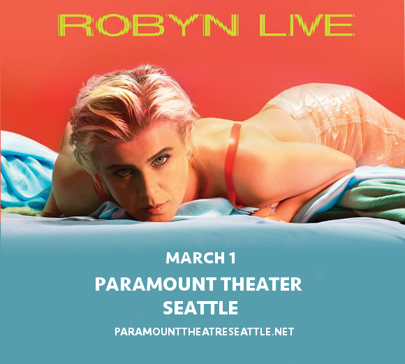Robyn at Paramount Theatre Seattle