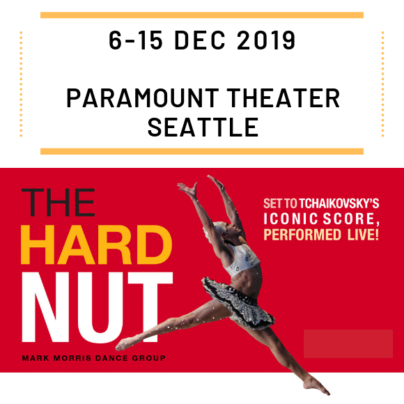 Hard Nut at Paramount Theatre Seattle