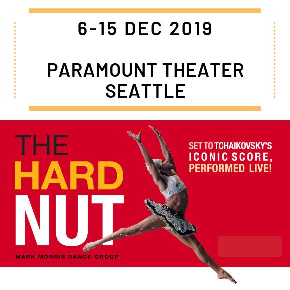 Hard Nut at Paramount Theatre Seattle