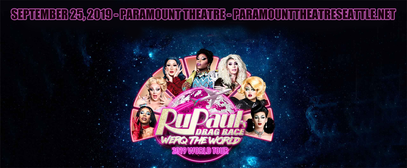 Rupaul's Drag Race at Paramount Theatre Seattle