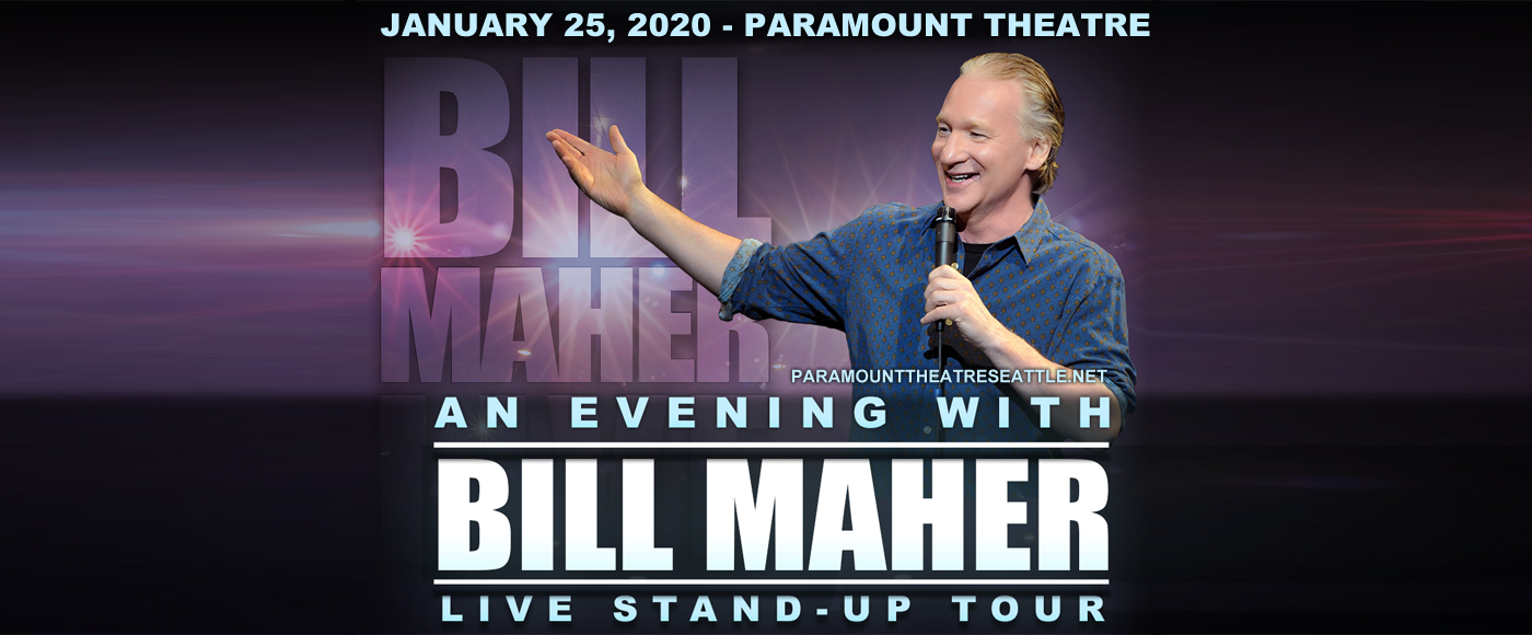 Bill Maher at Paramount Theatre Seattle