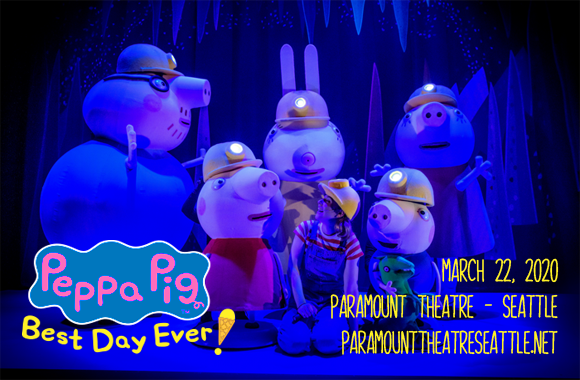Peppa Pig at Paramount Theatre Seattle