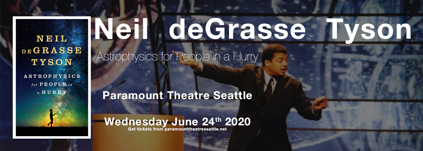 Neil deGrasse Tyson: Astrophysics for People in a Hurry at Paramount Theatre Seattle