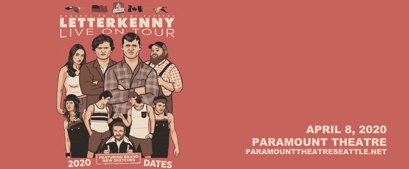 Letterkenny Live [POSTPONED] at Paramount Theatre Seattle