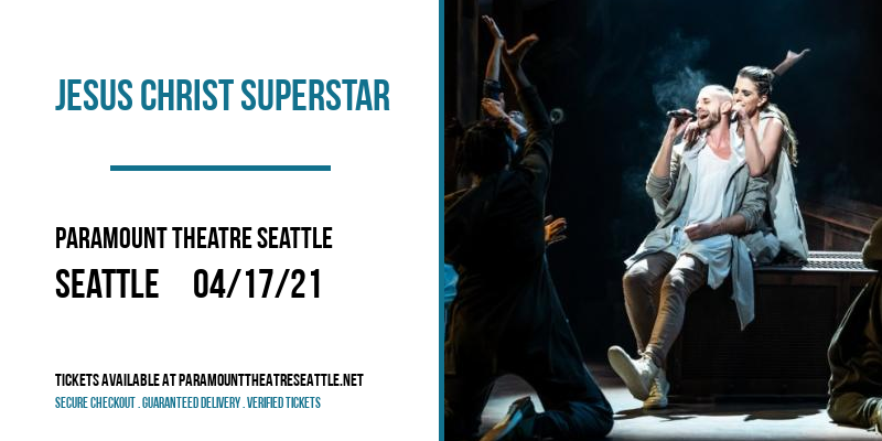 Jesus Christ Superstar at Paramount Theatre Seattle