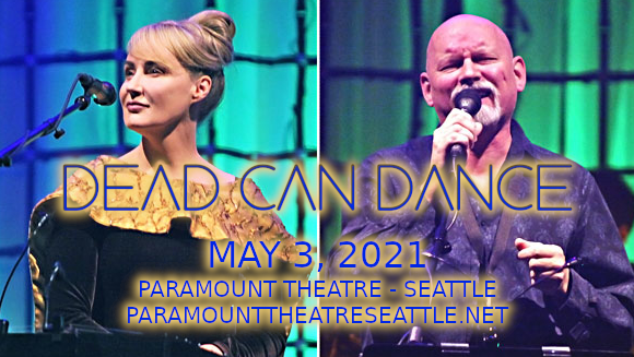 Dead Can Dance at Paramount Theatre Seattle