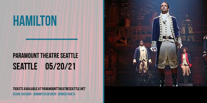 Hamilton at Paramount Theatre Seattle