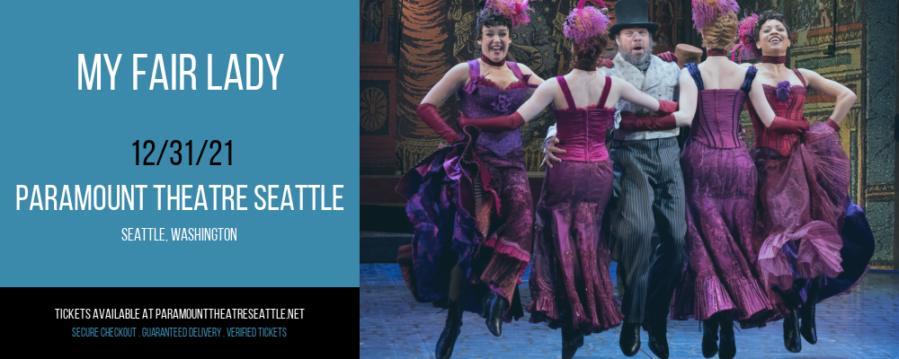 My Fair Lady at Paramount Theatre Seattle