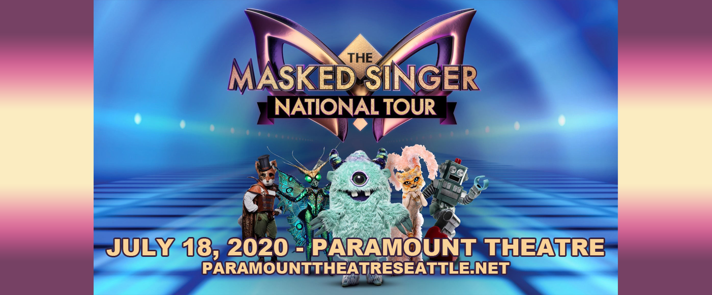The Masked Singer Live [CANCELLED] at Paramount Theatre Seattle