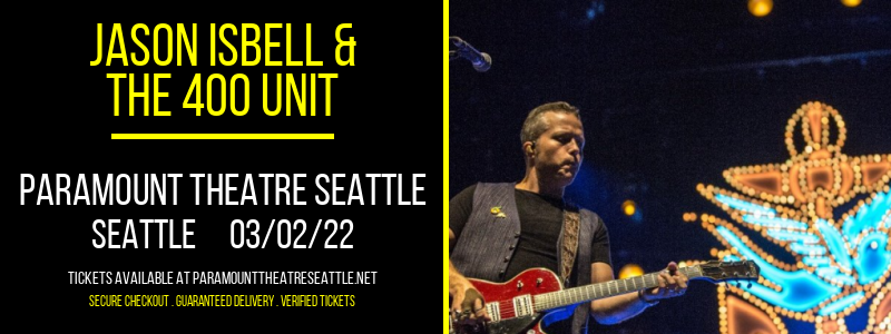 Jason Isbell & The 400 Unit at Paramount Theatre Seattle