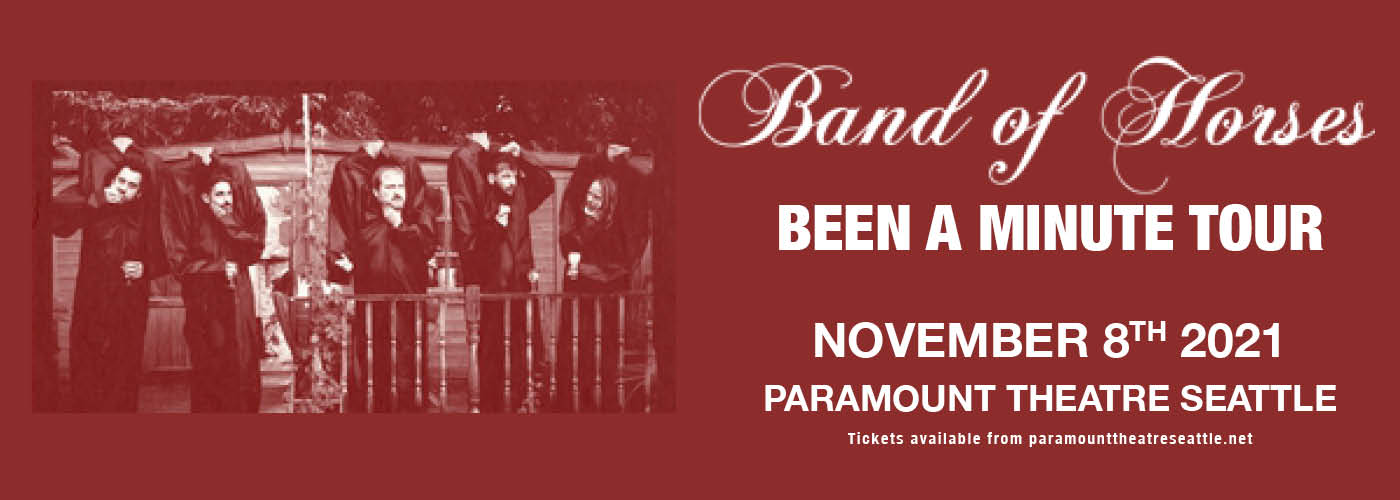 Band of Horses: Been A Minute Tour at Paramount Theatre Seattle