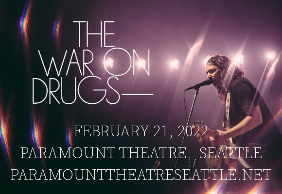 The War On Drugs at Paramount Theatre Seattle
