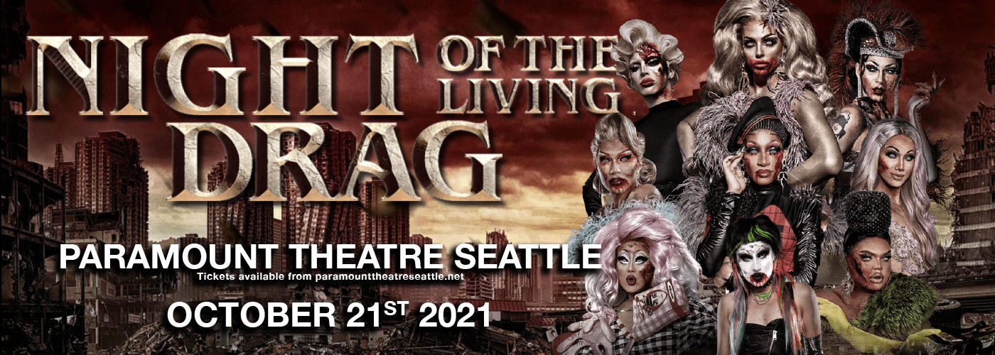 Rupaul's Drag Race: Night of the Living Drag at Paramount Theatre Seattle