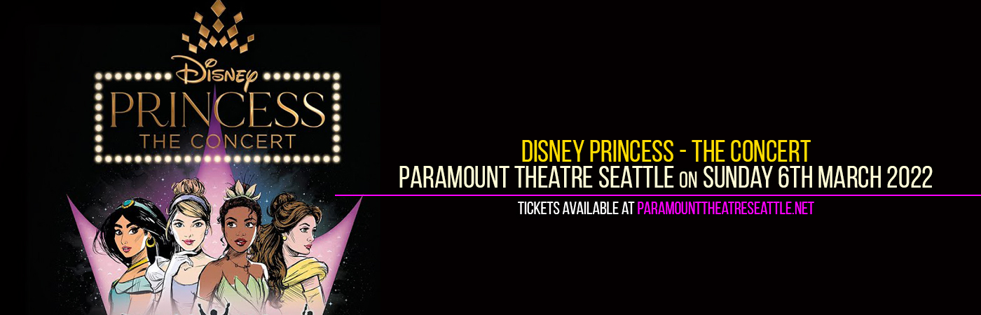 Disney Princess - The Concert at Paramount Theatre Seattle