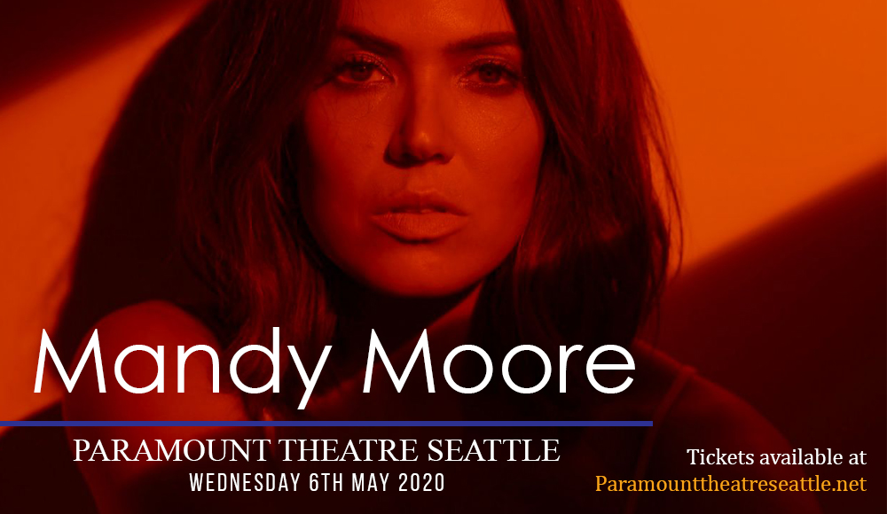 Mandy Moore [CANCELLED] at Paramount Theatre Seattle