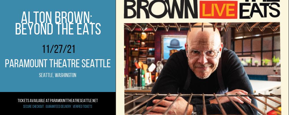 Alton Brown: Beyond The Eats at Paramount Theatre Seattle