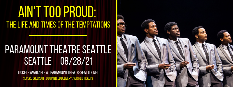 Ain't Too Proud: The Life and Times of The Temptations [CANCELLED] at Paramount Theatre Seattle