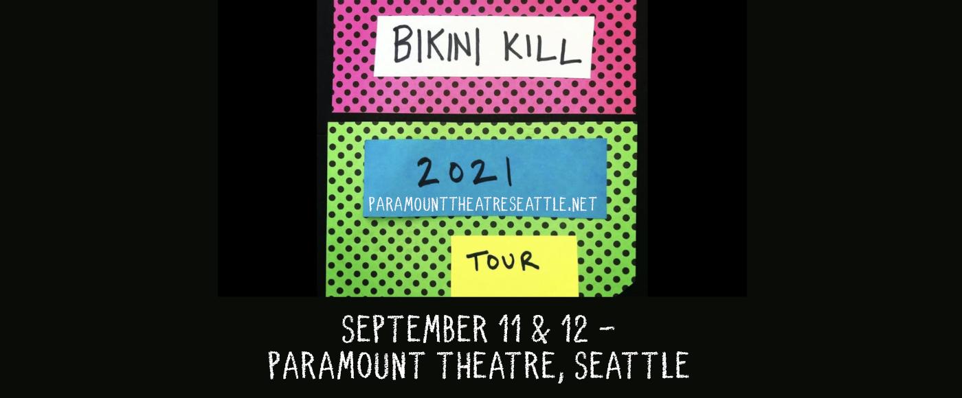 Bikini Kill [CANCELLED] at Paramount Theatre Seattle